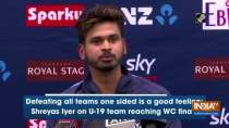 Defeating all teams one sided is a good feeling: Shreyas Iyer on U-19 team reaching WC finals