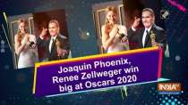 Joaquin Phoenix, Renee Zellweger win big at Oscars 2020