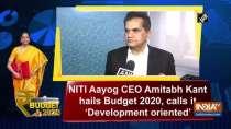 NITI Aayog CEO Amitabh Kant hails Budget 2020, calls it