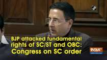 BJP attacked fundamental rights of SC/ST and OBC: Congress on SC order