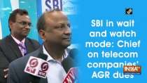 SBI in wait and watch mode: Chief on telecom companies