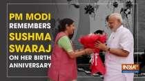 PM Modi remembers Sushma Swaraj on her birth anniversary