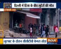 CCTV footage shows shops looted in Delhi during violence
