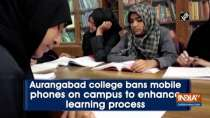 Aurangabad college bans mobile phones on campus to enhance learning process