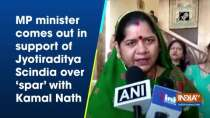 MP minister comes out in support of Jyotiraditya Scindia over