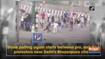 Stone pelting again starts between pro, anti-CAA protestors near Delhi