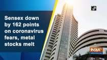 Sensex down by 162 points on coronavirus fears, metal stocks melt