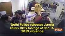 Delhi Police releases Jamia library CCTV footage of Dec 15, 2019 violence