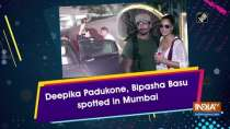 Deepika Padukone, Bipasha Basu spotted in Mumbai