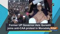 Former UP Governor Aziz Qureshi joins anti-CAA protest in Moradabad