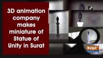 3D animation company makes miniature of Statue of Unity in Surat
