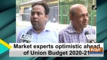 Market experts optimistic ahead of Union Budget 2020-21
