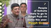 People of Kolkata likely to go to Durga Puja via metro this year: Piyush Goyal