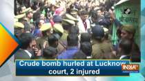 Crude bomb hurled at Lucknow court, 2 injured