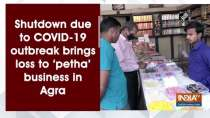 Shutdown due to COVID-19 outbreak brings loss to