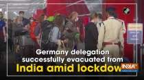 Germany delegation successfully evacuated from India amid lockdown