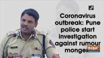 Coronavirus outbreak: Pune police start investigation against rumour mongers