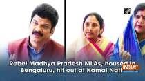 Rebel Madhya Pradesh MLAs, housed in Bengaluru, hit out at Kamal Nath