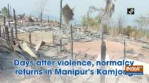 Days after violence, Normalcy returns in Manipur
