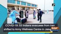 COVID-19: 53 Indians evacuees from Iran shifted to Army Wellness Centre in Jaisalmer