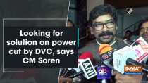 Looking for solution on power cut by DVC, says CM Soren
