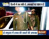 Delhi Police appeals to people Do Not believe any rumours