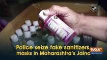 Police seizes fake sanitizers, face masks in Maharashtra