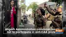 Aligarh Administration convinces locals not to participate in anti-CAA protest