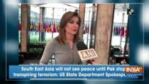 South East Asia will not see peace until Pak stops transpiring terrorism: US State Department Spokesperson