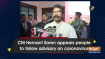 CM Hemant Soren appeals people to follow advisory on coronavirus