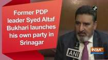Former PDP leader Syed Altaf Bukhari launches his own party in Srinagar
