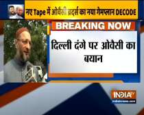 Delhi violence was planned: Asaduddin Owaisi