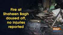 Fire at Shaheen Bagh doused off, no injuries reported