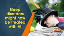 Sleep disorders might now be treated with AI