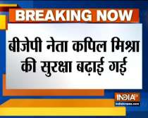 BJP leader Kapil Mishra gets y + security after he claims threat to life