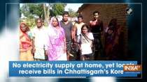No electricity supply at home, yet locals receive bills in Chhattisgarh