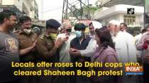 Locals offer roses to Delhi cops who cleared Shaheen Bagh protest site