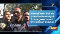 Kamal Nath has no constitutional right to run government: Shivraj Singh Chouhan