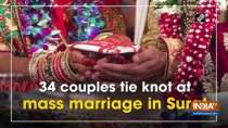 34 couples tie knot at mass marriage in Surat