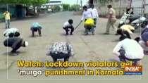 Watch: Lockdown violators get