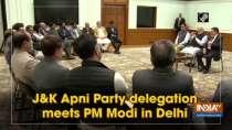J&K Apni Party delegation meets PM Modi in Delhi