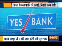 Enforcement Directorate arrests Yes Bank founder Rana Kapoor, question him for nearly 7 hrs