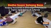 Radha Soami Satsang Beas feeding thousands in Chandigarh-Panchkula region amid Covid-19 outbreak