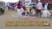 Mumbai locals buy essential items amid coronavirus lockdown