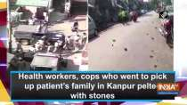 Health workers, cops who went to pick up patient