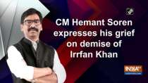 CM Hemant Soren expresses his grief on demise of Irrfan Khan