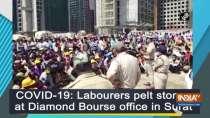 COVID-19: Labourers pelt stones at Diamond Bourse office in Surat