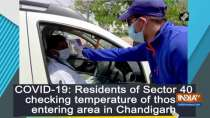 COVID-19: Residents of Sector 40 checking temperature of those entering area in Chandigarh