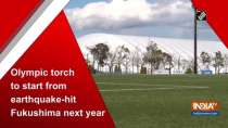 Olympic torch to start from earthquake-hit Fukushima next year