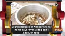Migrant housed at Nagpur shelter home says